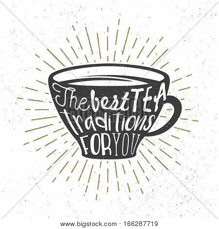 Creative poster with teacup silhouette and text. Vector illustration with handwritten phrase. Typography cup and lettering used for poster, banner, cards, prints or cafe menu.