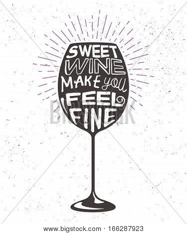 Creative poster with wineglass silhouette and lettering. Vector handwritten phrase on bocal. Typography label with graphic goblet good for poster, banner, cards, prints or restaurant menu.