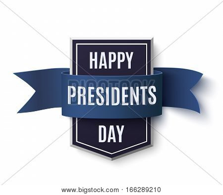 Happy Presidents Day  background template. Badge with blue ribbon isolated on white background. Vector illustration.