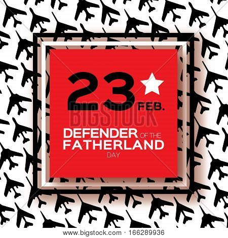 Happy Defender of the Fatherland day. 23 February Greeting card for men on fighter military background . The Day of Russian Army. Russian national holiday. Plane-fighter