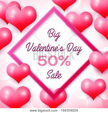 Big Valentines day Sale 50 percent discounts with pink square frame. Background with red balloons heart pattern. Wallpaper, flyers, invitation, posters, brochure, banners. Vector illustration.