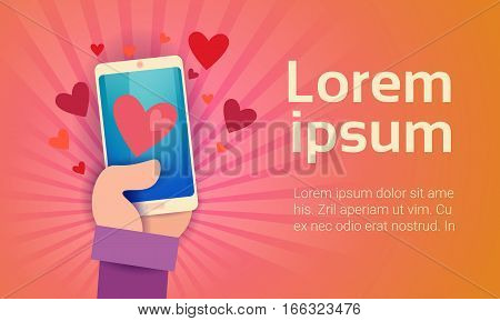 Valentine Day Gift Card Holiday Love Hand Hold Cell Smart Phone Social Network Communication Flat Vector Illustration