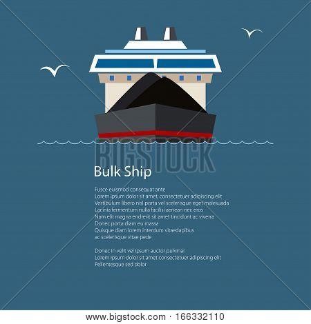 Front View of the Dry Cargo Ship at Sea and Text, Industrial Marine Vessel is Transporting Coal and Ore, International Freight Transportation, Poster Brochure Flyer Design, Vector Illustration