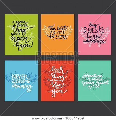 Inspiring quotes. Typography for the poster, t-shirt or cards. Vector art of calligraphy.
