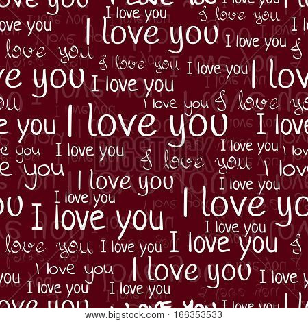 I Love You, Font Seamless Pattern. Valentine's Day Background. White Letters And Phrases On A Burgun