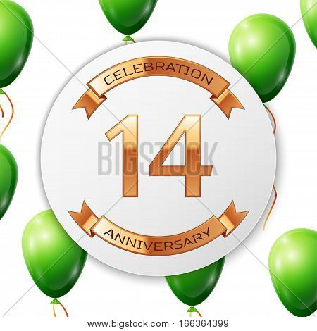 Golden number fourteen years anniversary celebration on white circle paper banner with gold ribbon. Realistic green balloons with ribbon on white background. Vector illustration.