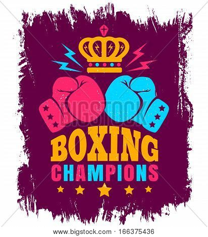 Vector vintage poster for boxing with gloves and crown. Two gloves and crown for boxing on grunge background