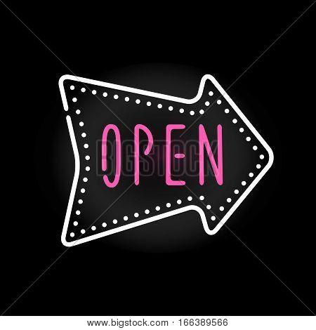 Light neon open label vector illustration. Shop font decorative symbol night bright decoration. Vegas shape abstract text objects entrance element.