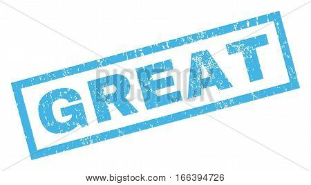 Great text rubber seal stamp watermark. Caption inside rectangular shape with grunge design and unclean texture. Inclined vector blue ink sign on a white background.