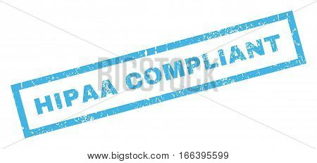Hipaa Compliant text rubber seal stamp watermark. Caption inside rectangular banner with grunge design and unclean texture. Inclined vector blue ink sticker on a white background.