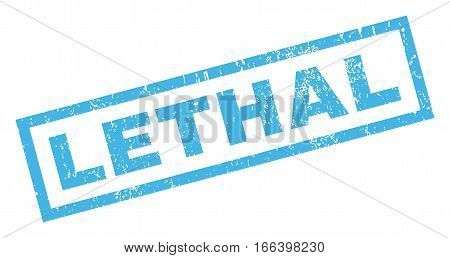 Lethal text rubber seal stamp watermark. Caption inside rectangular shape with grunge design and dirty texture. Inclined vector blue ink sign on a white background.