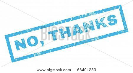 No Thanks text rubber seal stamp watermark. Tag inside rectangular banner with grunge design and dust texture. Inclined vector blue ink emblem on a white background.