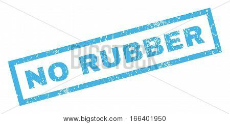 No Rubber text rubber seal stamp watermark. Tag inside rectangular banner with grunge design and unclean texture. Inclined vector blue ink sticker on a white background.