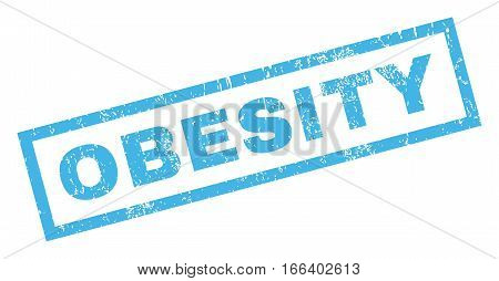Obesity text rubber seal stamp watermark. Tag inside rectangular banner with grunge design and dust texture. Inclined vector blue ink sticker on a white background.