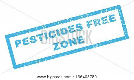 Pesticides Free Zone text rubber seal stamp watermark. Caption inside rectangular shape with grunge design and scratched texture. Inclined vector blue ink sticker on a white background.