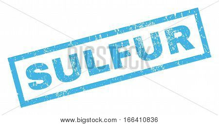Sulfur text rubber seal stamp watermark. Tag inside rectangular banner with grunge design and scratched texture. Inclined vector blue ink sign on a white background.