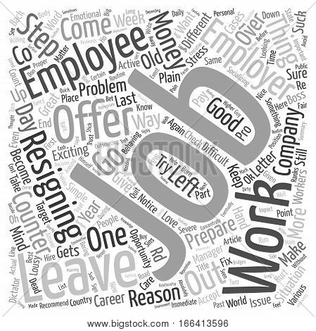 How To Quit A Job text background wordcloud concept
