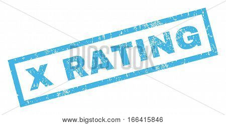X Rating text rubber seal stamp watermark. Caption inside rectangular shape with grunge design and dirty texture. Inclined vector blue ink emblem on a white background.