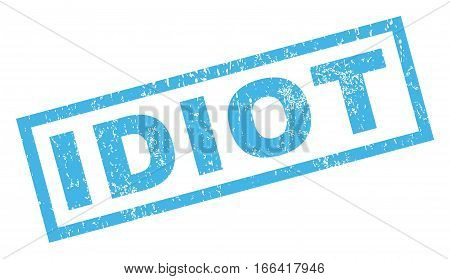 Idiot text rubber seal stamp watermark. Tag inside rectangular banner with grunge design and dirty texture. Inclined vector blue ink sign on a white background.