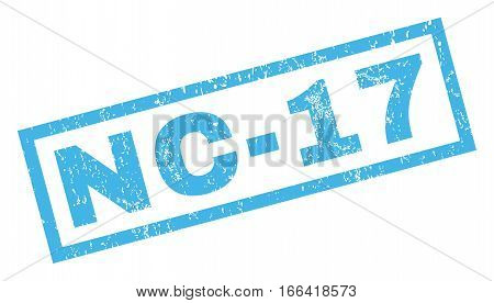 Nc-17 text rubber seal stamp watermark. Tag inside rectangular shape with grunge design and dust texture. Inclined vector blue ink emblem on a white background.