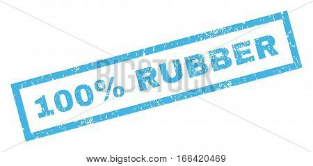 100 Percent Rubber text rubber seal stamp watermark. Caption inside rectangular banner with grunge design and dirty texture. Inclined vector blue ink sign on a white background.