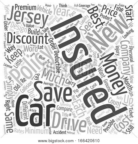 How To Save Money And Get Discount Car Insurance In New Jersey text background wordcloud concept