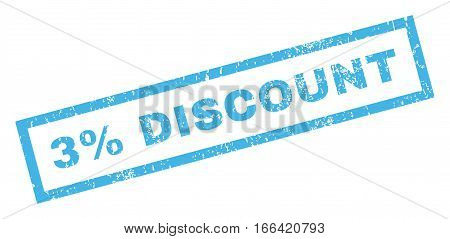 3 Percent Discount text rubber seal stamp watermark. Caption inside rectangular shape with grunge design and dirty texture. Inclined vector blue ink sign on a white background.