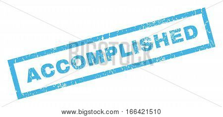 Accomplished text rubber seal stamp watermark. Tag inside rectangular banner with grunge design and dirty texture. Inclined vector blue ink sign on a white background.