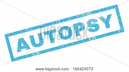Autopsy text rubber seal stamp watermark. Tag inside rectangular banner with grunge design and scratched texture. Inclined vector blue ink sticker on a white background.