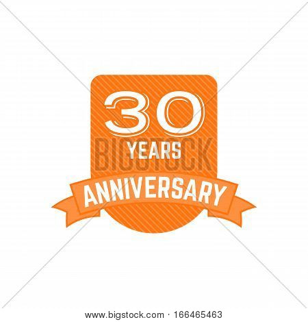 30 years Anniversary badge, sign. Emblem of 30th anniversary in flat style. Easy to edit use your number, text. Anniversary logo vector illustration isolate on white background.