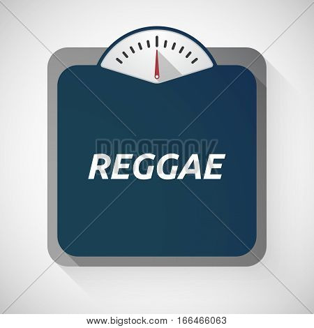 Isolated Weight Scale With    The Text Reggae