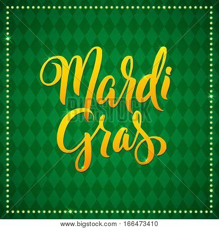 Mardi Gras Carnival Calligraphy Poster. Vector illustration Calligraphic Green diamonds. Greeting card. Mardi Gras type treatment.
