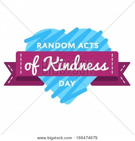 Random acts of kindness day emblem isolated vector illustration on white background. 17 february world altruistic holiday event label, greeting card decoration graphic element