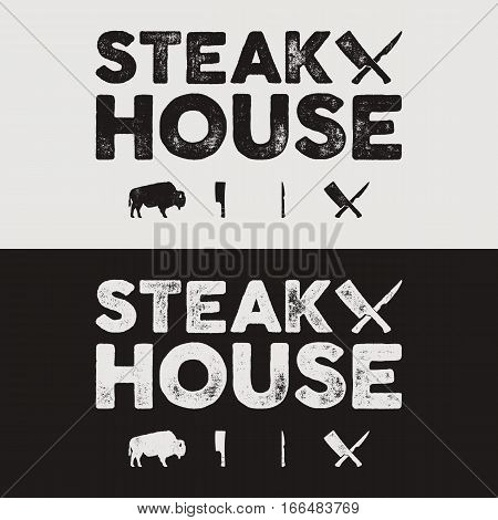 Steak House vintage Label. Typography letterpress design. Vector steak house retro logo. Included bbq grill symbols for customizing steak house badge. Black and white insignias isolated.