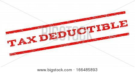 Tax Deductible watermark stamp. Text tag between parallel lines with grunge design style. Rubber seal stamp with scratched texture. Vector red color ink imprint on a white background.