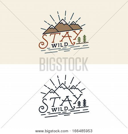 Stay Wild Camping Child Old school Hand Drawn t Shirt Print Apparel Graphics. Retro Typographic Custom Quote Design. Textured Stamp effect. Vintage monochrome and color style. Vector isolated.