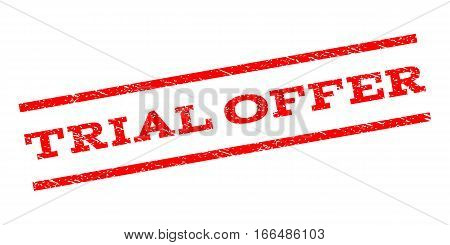 Trial Offer watermark stamp. Text caption between parallel lines with grunge design style. Rubber seal stamp with scratched texture. Vector red color ink imprint on a white background.