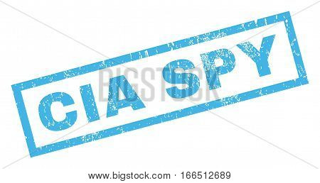 CIA Spy text rubber seal stamp watermark. Caption inside rectangular shape with grunge design and scratched texture. Inclined vector blue ink sticker on a white background.