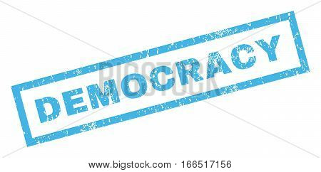 Democracy text rubber seal stamp watermark. Caption inside rectangular shape with grunge design and dirty texture. Inclined vector blue ink emblem on a white background.