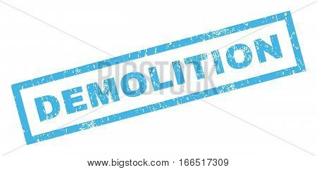 Demolition text rubber seal stamp watermark. Tag inside rectangular shape with grunge design and scratched texture. Inclined vector blue ink emblem on a white background.
