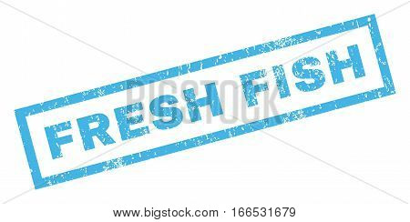 Fresh Fish text rubber seal stamp watermark. Tag inside rectangular shape with grunge design and dust texture. Inclined vector blue ink emblem on a white background.