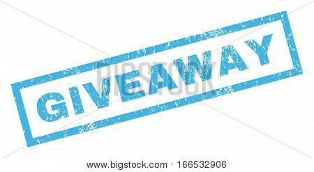 Giveaway text rubber seal stamp watermark. Caption inside rectangular shape with grunge design and dirty texture. Inclined vector blue ink emblem on a white background.