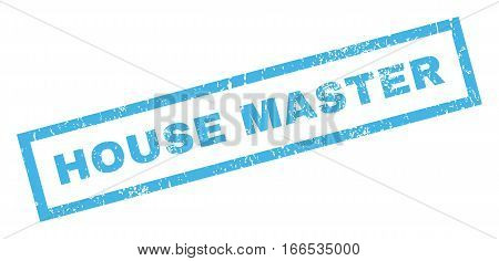House Master text rubber seal stamp watermark. Caption inside rectangular banner with grunge design and dirty texture. Inclined vector blue ink emblem on a white background.