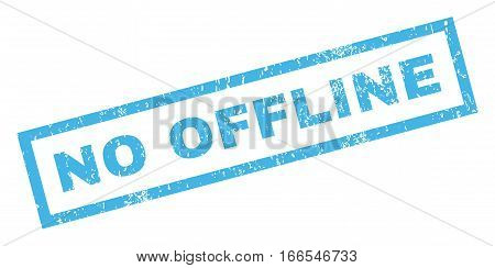 No Offline text rubber seal stamp watermark. Caption inside rectangular banner with grunge design and dust texture. Inclined vector blue ink emblem on a white background.