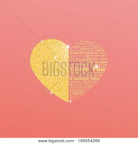 Big golden heart with words I love you in all languages of the world. Golden glitter on love heart.
