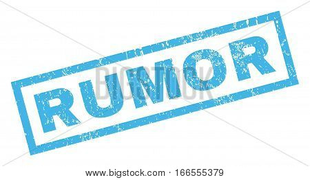 Rumor text rubber seal stamp watermark. Tag inside rectangular shape with grunge design and scratched texture. Inclined vector blue ink sign on a white background.