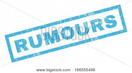 Rumours text rubber seal stamp watermark. Tag inside rectangular shape with grunge design and unclean texture. Inclined vector blue ink emblem on a white background.