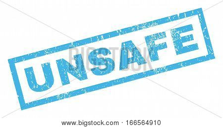 Unsafe text rubber seal stamp watermark. Tag inside rectangular shape with grunge design and unclean texture. Inclined vector blue ink sign on a white background.