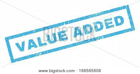 Value Added text rubber seal stamp watermark. Caption inside rectangular banner with grunge design and dirty texture. Inclined vector blue ink sign on a white background.