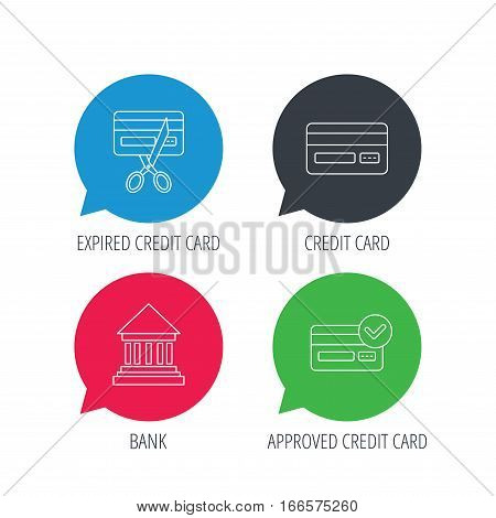 Colored speech bubbles. Bank credit card, approved card icons. Expired credit card linear sign. Flat web buttons with linear icons. Vector